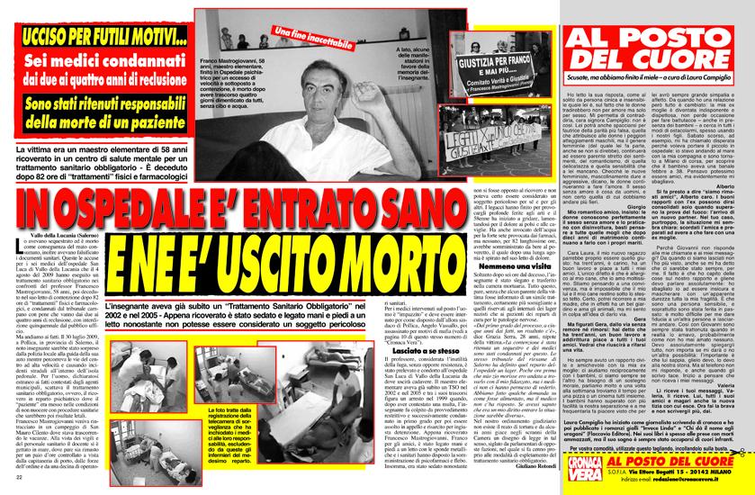 """Non vuole che questo si ripeta*** Teme di fare la fine di Francesco Mastrogiovanni (vedi """"Cronaca Vera"""" n. 2207), deceduto tra atroci sofferenze durante un trattamento sanitario obbligatorio"""