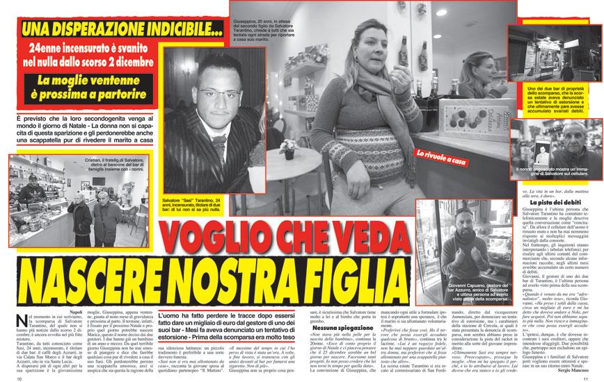 """Immediatamente dopo la scomparsa di Tarantino, anche """"Cronaca Vera"""" (vedi n. 2155) si era fatta portavoce del disperato appello della moglie Giusy, purtroppo caduto nel vuoto."""
